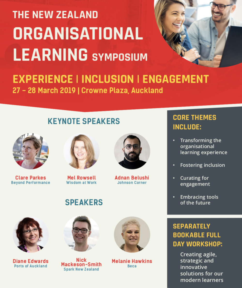 Where you can find me next…. - In March 2019 I'm talking with a few of my favourite learning people - join us!www.conferenz.co.nz/events/new-zealand-organisational-learning-symposium/agenda