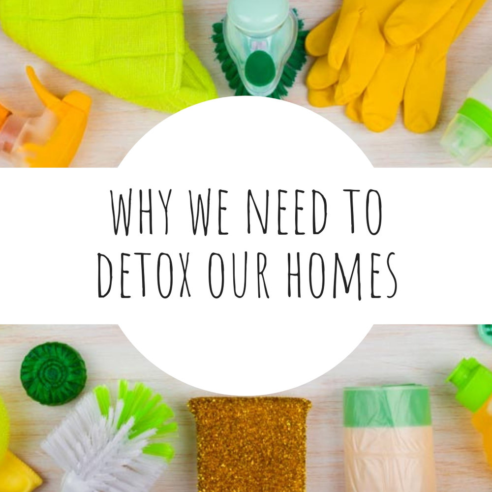04 Why we need to detox our homes.jpg