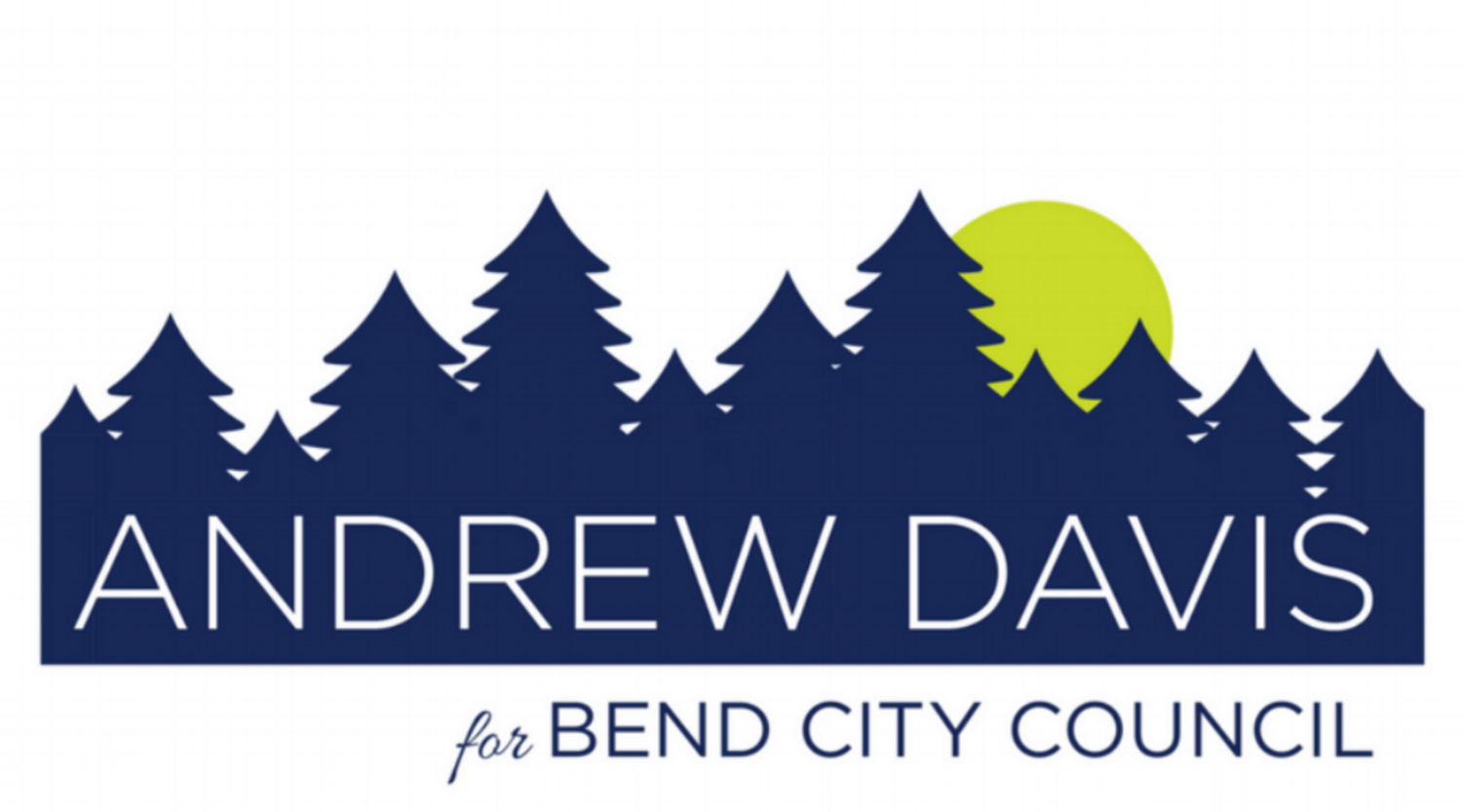 Andrew Davis for Bend City Council