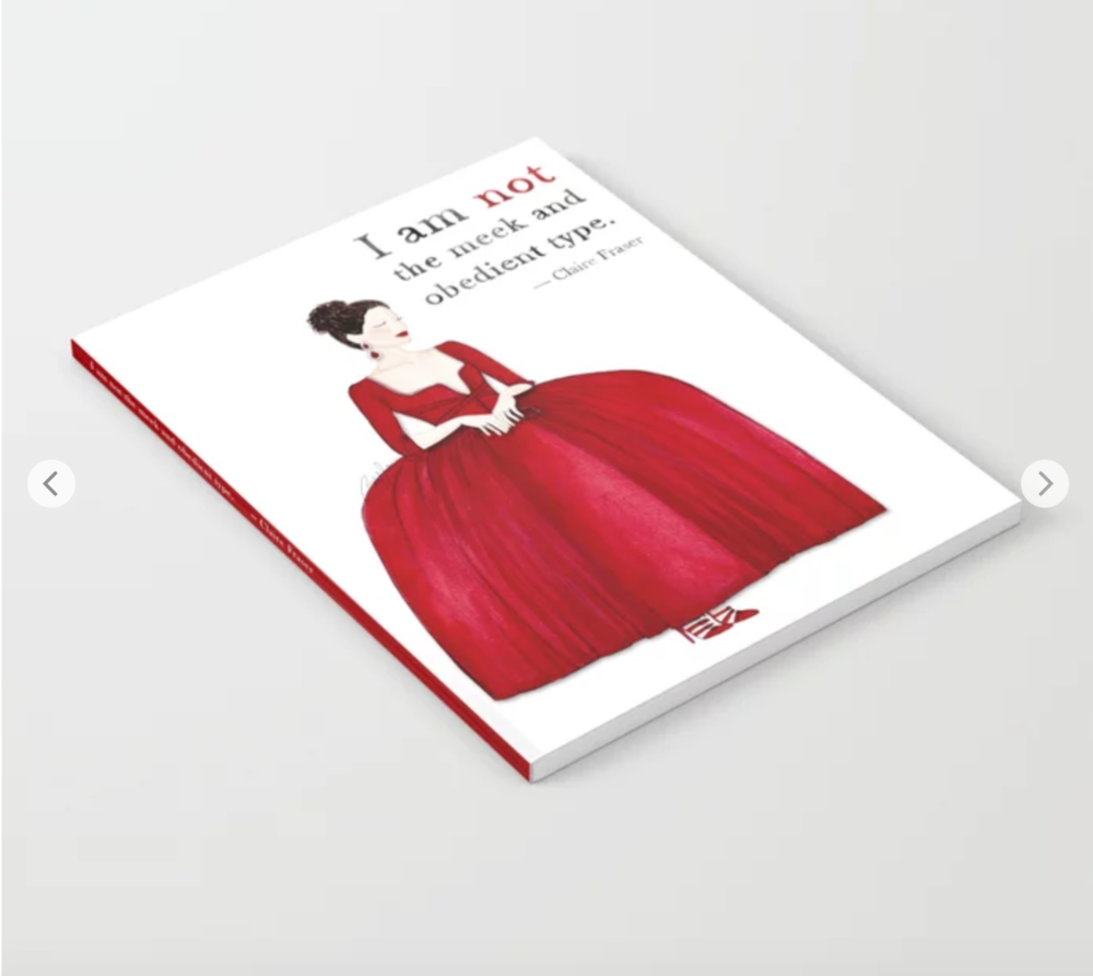 Brazzlebird - Claire Fraser Red Dress I Am Not The Meek And Obedient Type Notebook Society6
