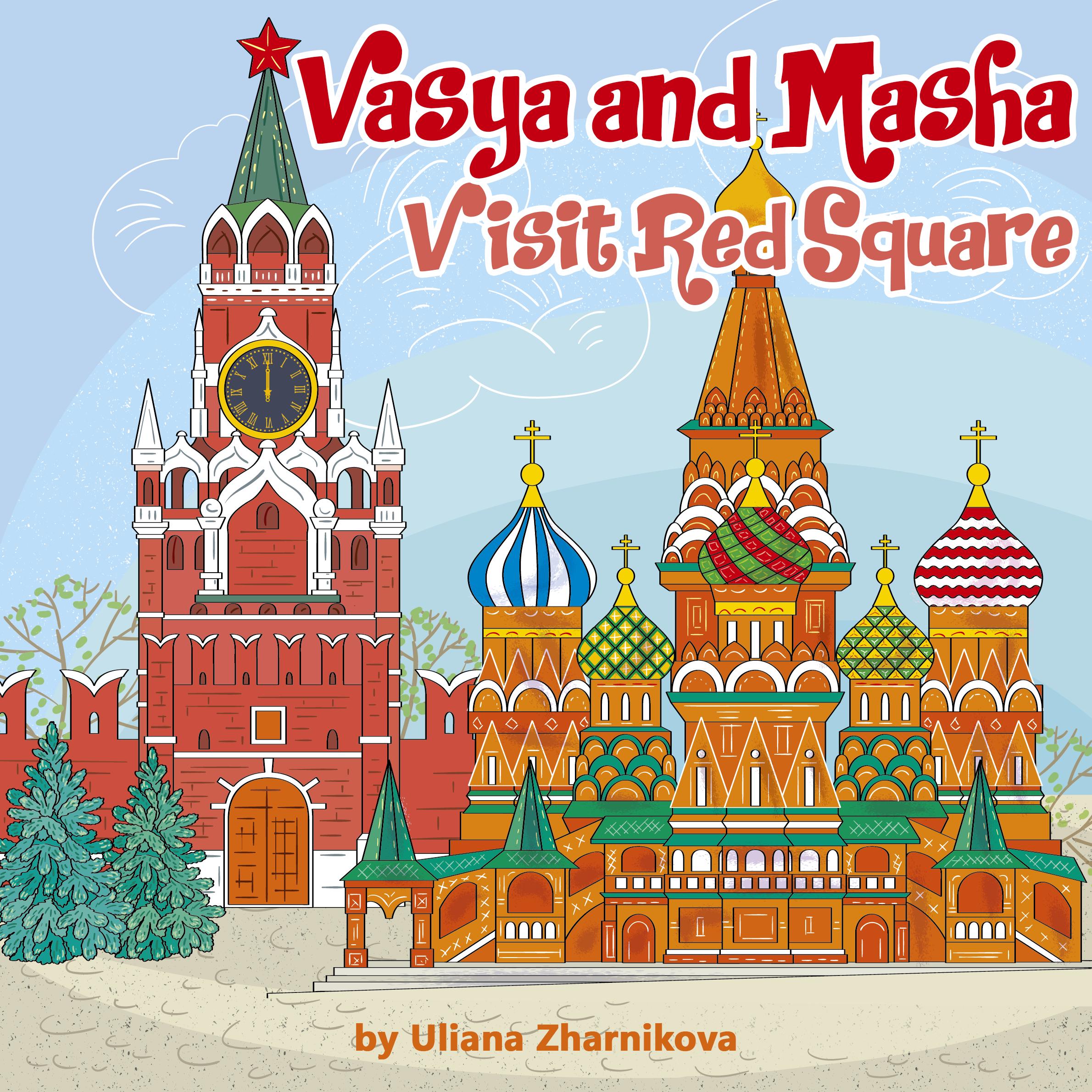 Vasya and Masha Vist Red Square