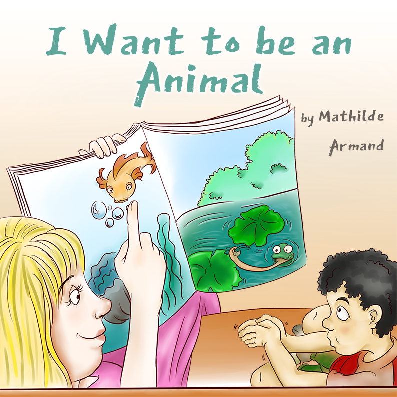 I Want to be an Animal