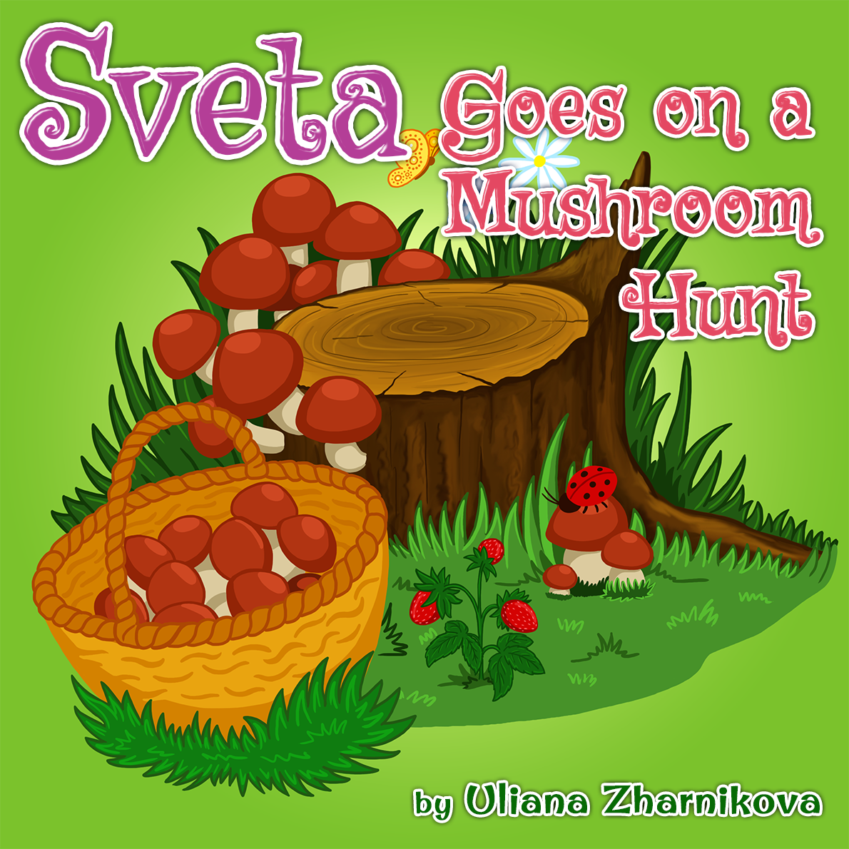 Sveta Goes on a Mushroom Hunt