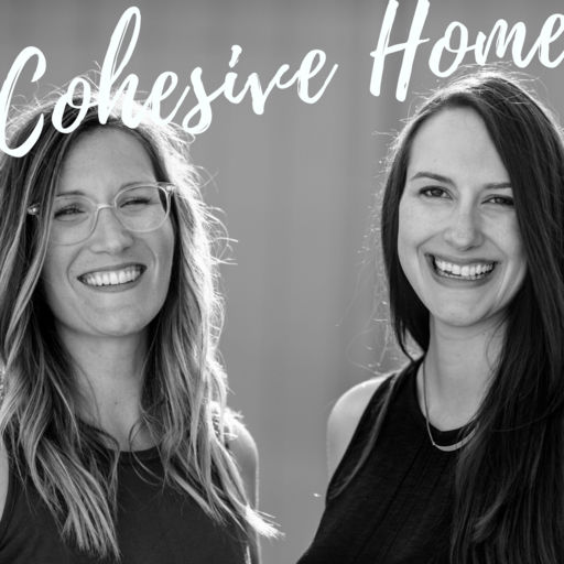 cohesive-home-podcast