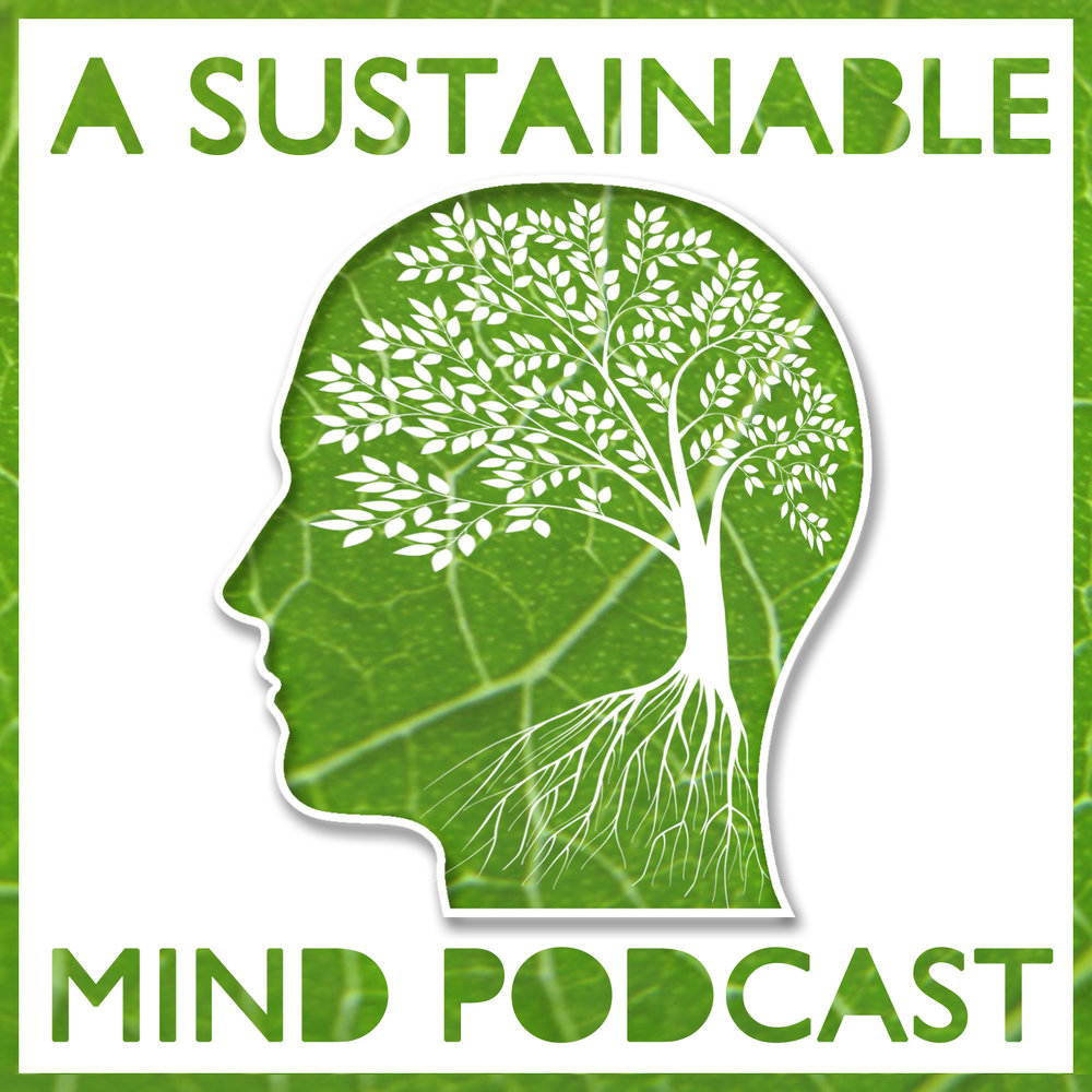 a-sustainable-mind-podcast