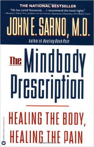 The Mindbody Prescription Dr. John Sarno