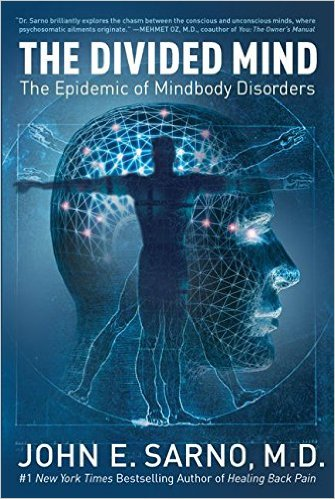 The Divided Mind Dr. John Sarno