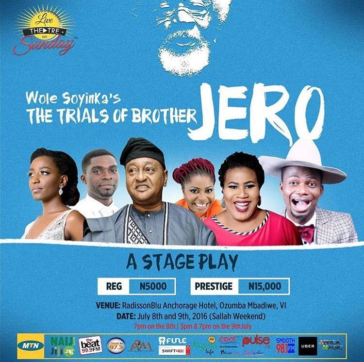 Here's your Tuesday afternoon reminder that 'The Trials of Brother Jero' is on in three days - Friday, 8th of July and Saturday the 9th of July 2016.     It is brought to you by @livetheatreonsunday, directed by @kennethuphopho and starring @jidekosoko @paulinksus @patrickdiabuah @theonlychigul @emmaohmagod @bola_haastrup @debbieohiri @ms_goodyz and me.   Come see us at the Radisson Blu Hotel.   Show time: 3PM and 7PM.   Tickets: VIP N5,000; Prestige N15,000.