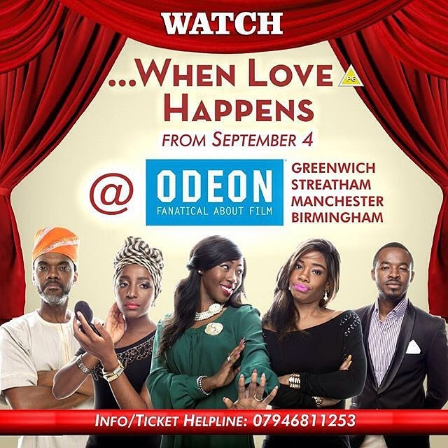 Hello UK massives, brap braapp braaappppp!!! You can watch #WhenLoveHappens from THIS Friday at Odeon cinemas: Greenwhich, Streatham, Manchester and Birmingham. #WLH #OneLove #Nollywood