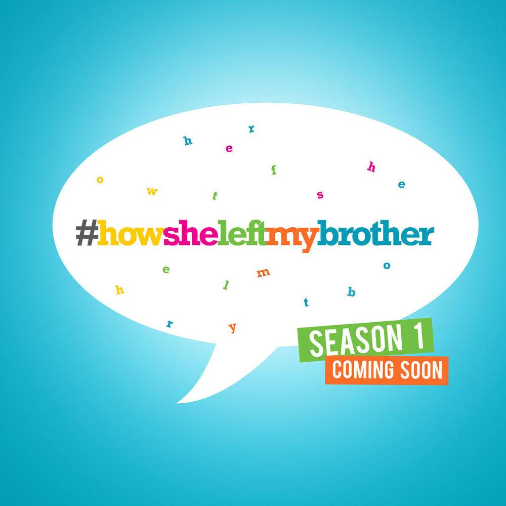 how-she-left-my-brother-teaser.jpg