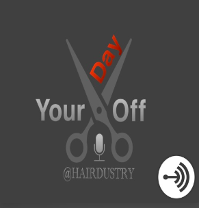STREAM AND DOWNLOAD YOUR DAY OFF @HAIRDUSTRY PODCAST FREE ON PIRATE RADIO