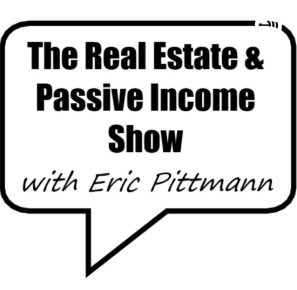 STREAM AND DOWNLOAD THE REAL ESTATE & PASSIVE INCOME SHOW PODCAST FREE ON PIRATE RADIO