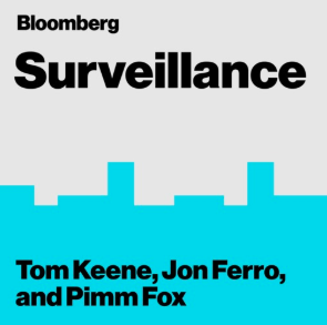 STREAM AND DOWNLOAD BLOOMBERG SURVEILLANCE PODCAST FREE ON PIRATE RADIO