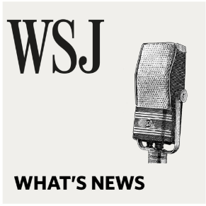 STREAM AND DOWNLOAD WSJ WHAT'S NEWS PODCAST FREE ON PIRATE RADIO