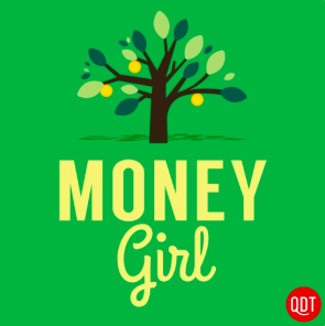 STREAM AND DOWNLOAD MONEY GIRL'S QUICK AND DIRTY TIPS FOR A RICHER LIFE PODCAST FREE ON PIRATE RADIO