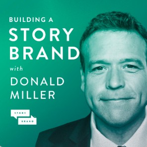 STREAM AND DOWNLOAD BUILDING A STORYBRAND PODCAST FREE ON PIRATE RADIO