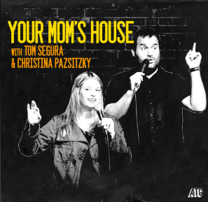 STREAM AND DOWNLOAD YOUR MOM'S HOUSE PODCAST FREE ON PIRATE RADIO