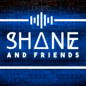 STREAM AND DOWNLOAD SHANE AND FRIENDS PODCAST FREE ON PIRATE RADIO
