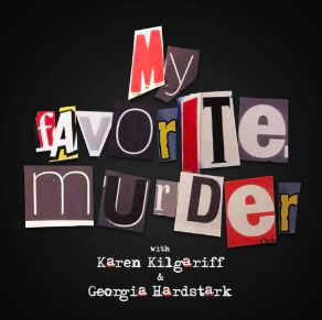 STREAM AND DOWNLOAD MY FAVORITE MURDER PODCAST FREE ON PIRATE RADIO