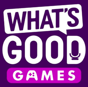 STREAM AND DOWNLOAD WHAT'S GOOD GAMES PODCAST FREE ON PIRATE RADIO