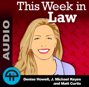 STREAM AND DOWNLOAD THIS WEEK IN LAW PODCAST FREE ON PIRATE RADIO