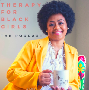 STREAM AND DOWNLOAD THERAPY FOR BLACK GIRLS PODCAST FREE ON PIRATE RADIO