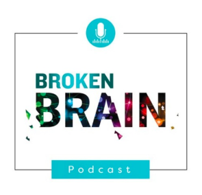 STREAM AND DOWNLOAD BROKEN BRAIN PODCAST FREE ON PIRATE RADIO