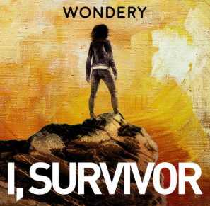 STREAM AND DOWNLOAD I, SURVIVOR PODCAST FREE ON PIRATE RADIO