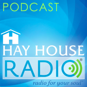 STREAM AND DOWNLOAD HAY HOUSE PODCAST FREE ON PIRATE RADIO