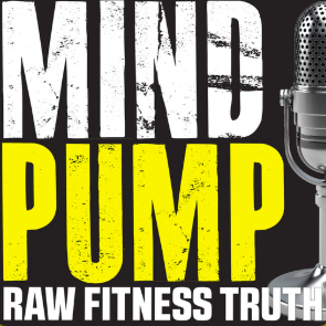 STREAM AND DOWNLOAD MIND PUMP PODCAST FREE ON PIRATE RADIO