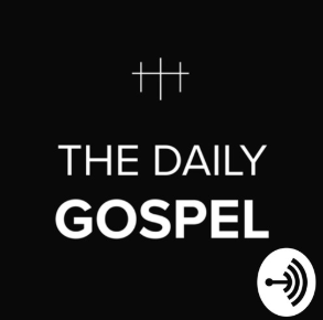STREAM AND DOWNLOAD THE DAILY GOSPEL PODCAST FREE ON PIRATE RADIO