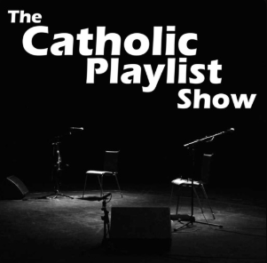 STREAM AND DOWNLOAD THE CATHOLIC PLAYLIST SHOW PODCAST FREE ON PIRATE RADIO