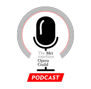 STREAM AND DOWNLOAD MET OPERA GUILD PODCAST FREE ON PIRATE RADIO