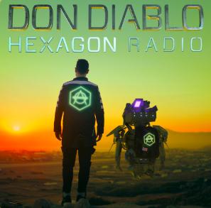 STREAM AND DOWNLOAD DON DIABLO PRESENTS HEXAGON RADIO PODCAST FREE ON PIRATE RADIO
