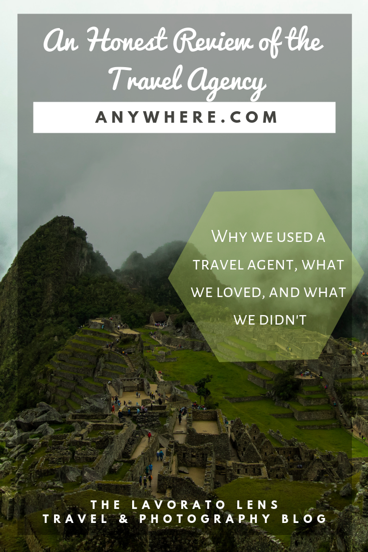 An Honest Review of The Travel Agency Anywhere Peru