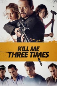 kill-me-three-times-movie-poster-200x300
