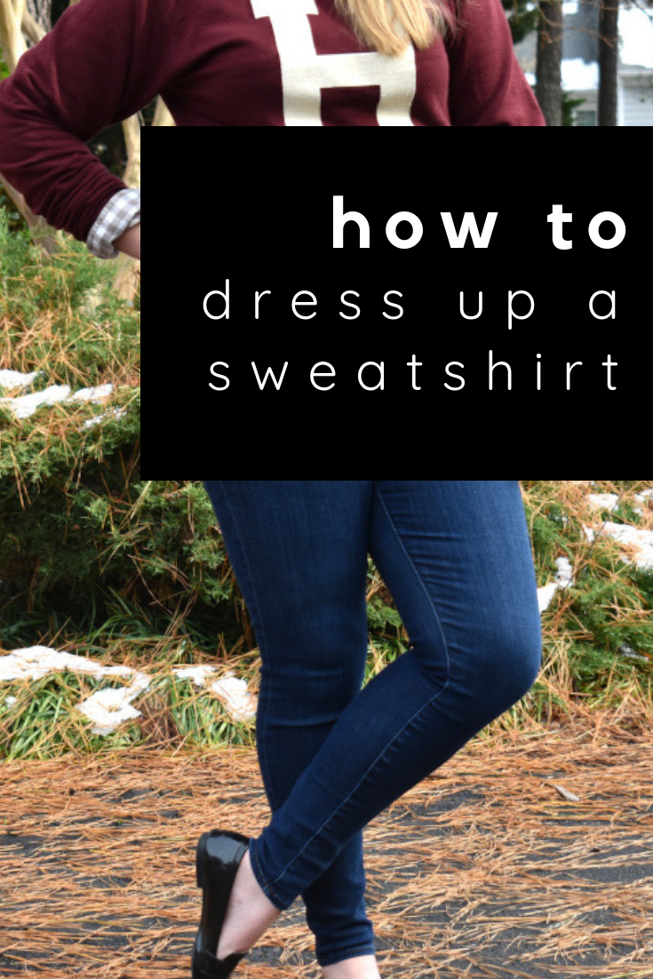 how to dress up a sweatshirt