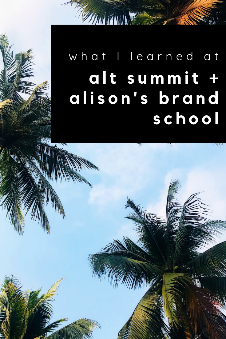 what i learned at alt summit and alison's brand school