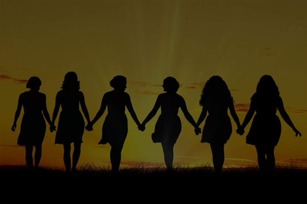 Sisterhood - We support you. Support each other.