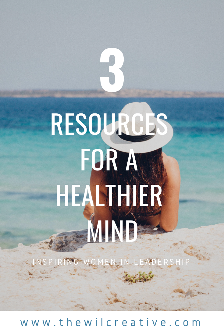 Three Resources for a Healthier Mind.png