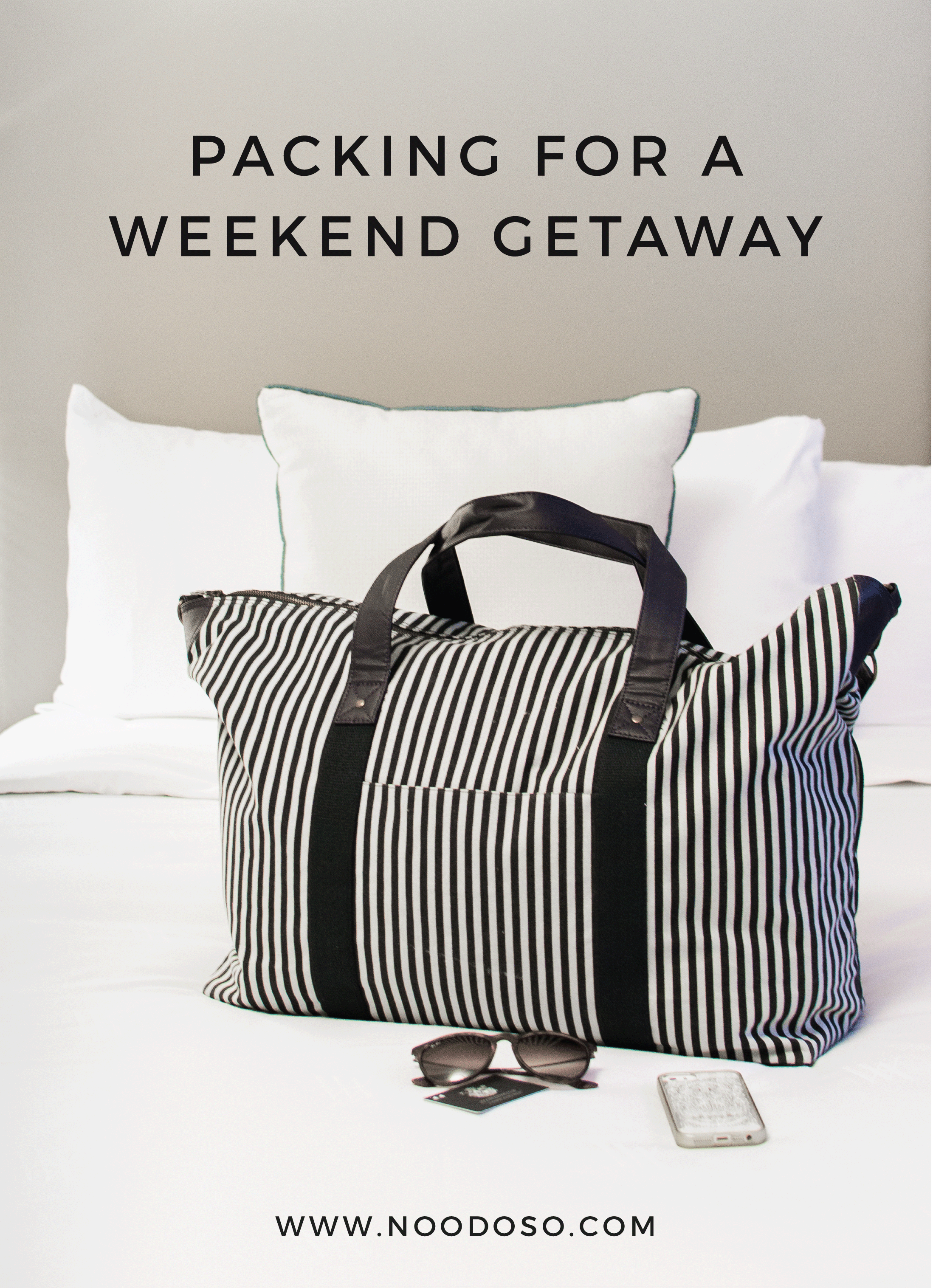 Packing for A Weekend Getaway - Noodoso