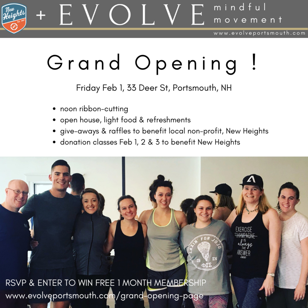 - Enter promo code: DONATION when you book your class online and we will accept cash donations at the studio, 100% of proceeds to benefit New Heights.Celebrate a new locally-owned business!ENTER TO WIN FREE 1 MONTH MEMBERSHIP at www.evolveportsmouth.com/grand-opening-page