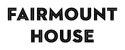 The Fairmount House