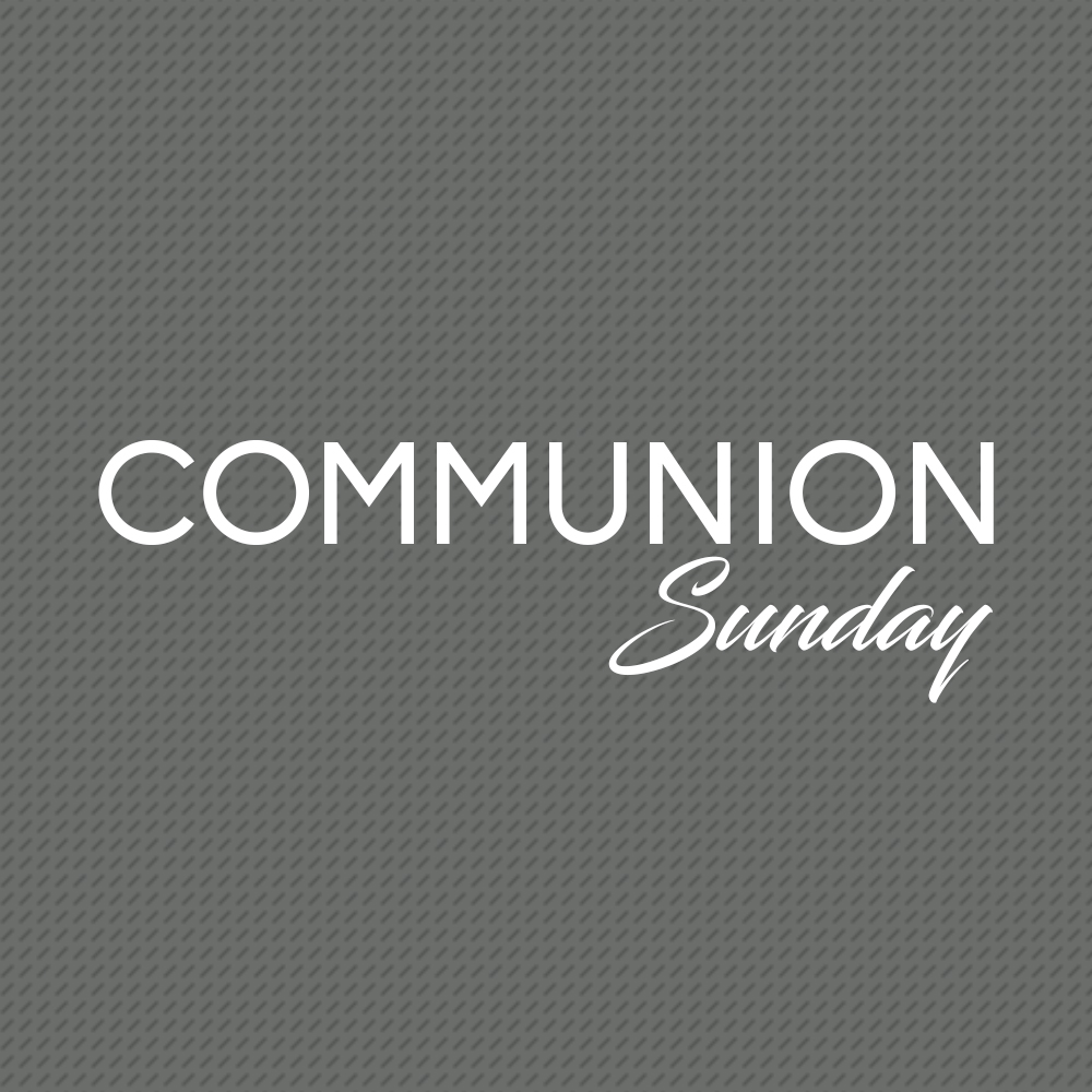 2018 Communion Sunday.jpg