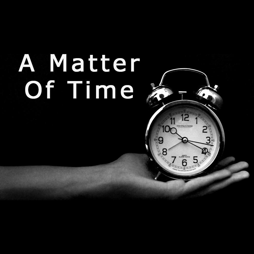 2018 A Matter Of Time.jpg