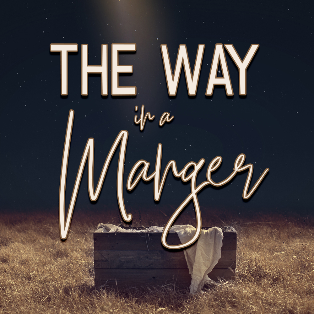 2018 The Way In A Manger - soundcloud.jpg