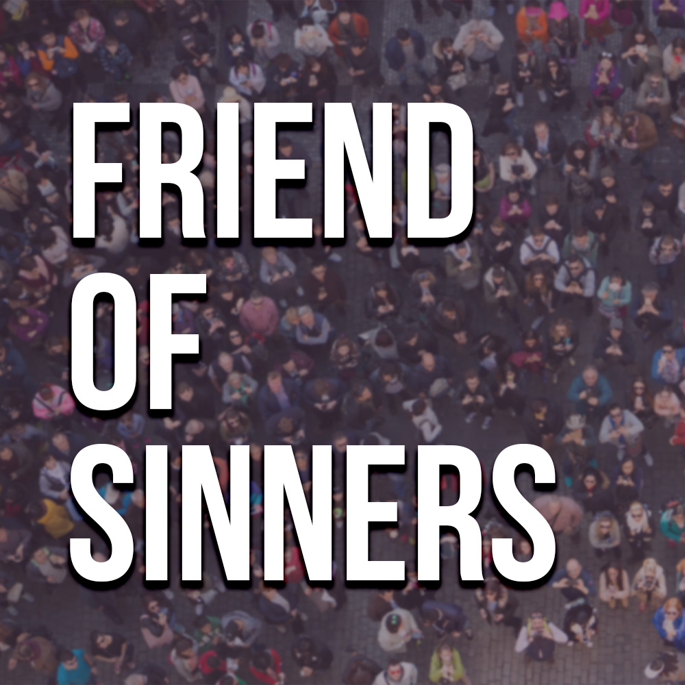 2018 Friend of Sinners - soundcloud.jpg