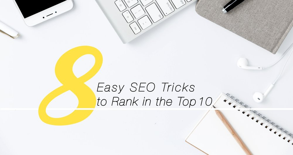 8 Easy SEO Tricksto Rank in the Top 10.jpg