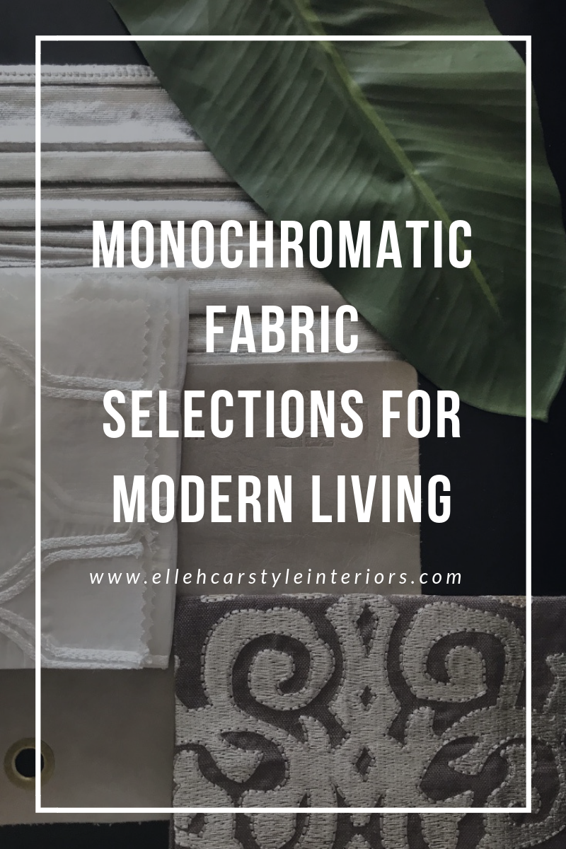 Fabrics - The journey into selecting the right monochromatic color scheme using a mix of textured, solid & patterns that will bring harmony and balance to your lifestyle!