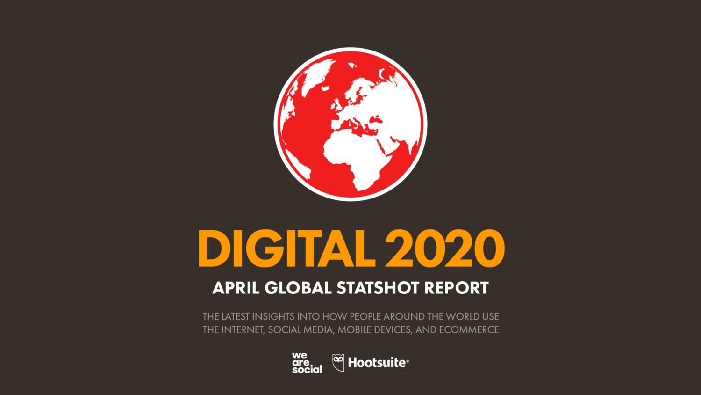 Digital 2020 April Global Statshot Datareportal Global Digital Insights